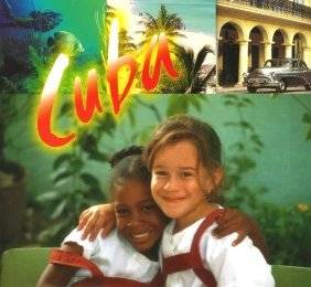 Cuba: Culture, History, Nature and People